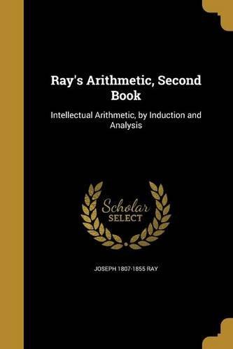 RAYS ARITHMETIC 2ND BK por Joseph 1807-1855 Ray
