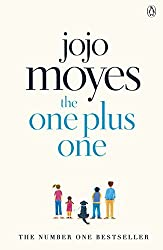 The One Plus One: Discover the author of Me Before You, the love story that captured a million hearts (Penguin Picks)