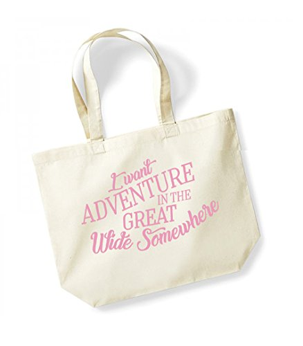 I Want Adventure In The Great Wide Somewhere - Large Canvas Fun Slogan Tote Bag Natural/Pink