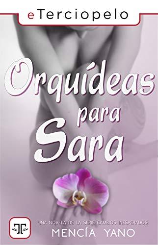 Magnolias para Sara - Cambios inesperados 02, Mencía Yano (rom) 41wNht3%2B8%2BL