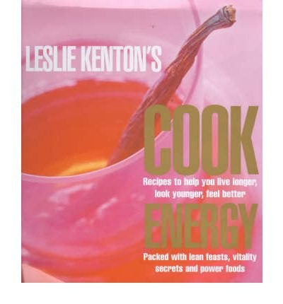 [(Leslie Kenton's Cook Energy)] [Author: Leslie Kenton] published on (March, 2001)