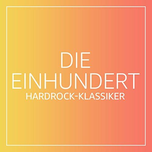 Die Einhundert: Hardrock-Klassiker
