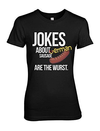 Jokes About German Sausage Are The Wurst Komisch Damen T-Shirt Schwarz