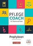 In guten Händen - Pflege-Coach für Theorie und Praxis: Prophylaxen: Fachbuch