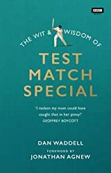 [(The Wit and Wisdom of Test Match Special)] [Author: Dan Waddell] published on (May, 2015)