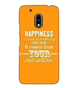 Fuson Designer Back Case Cover for Moto G Play (4th Gen) :: Motorola Moto G4 Play (Happiness Is Not Something Theme)