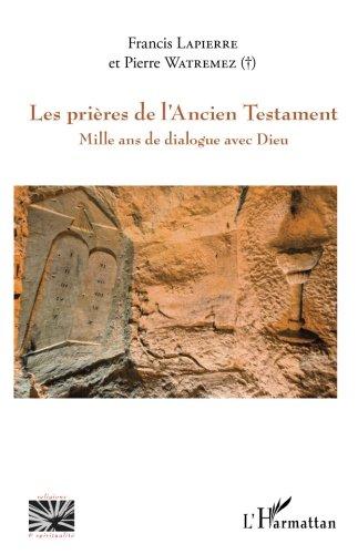 Prières de l'Ancien Testament par Francis Lapierre