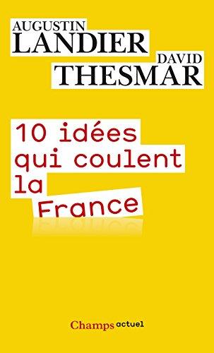 10 ides qui coulent la France