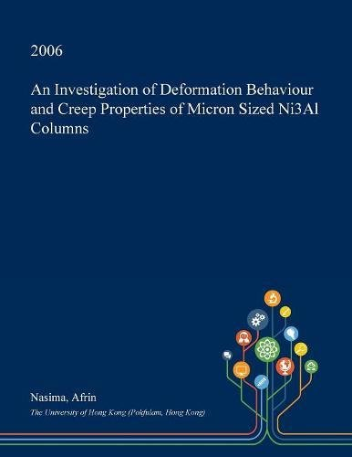 an-investigation-of-deformation-behaviour-and-creep-properties-of-micron-sized-ni3al-columns