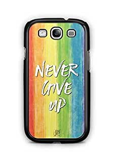 YuBingo Never Give Up Designer Mobile Case Back Cover for Samsung Galaxy S3