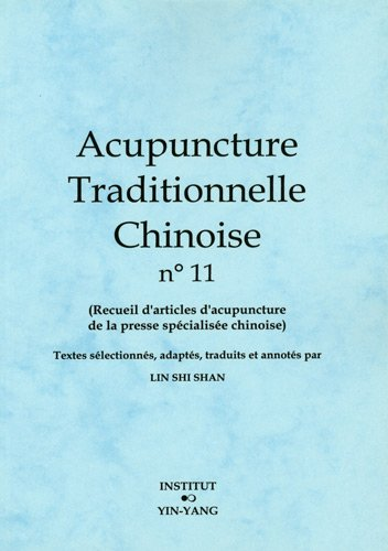 Acupuncture traditionnelle chinoise n° 11 par Shi Shan Lin