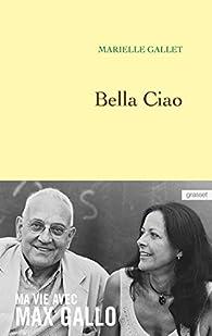 Bella Ciao par Marielle Gallet