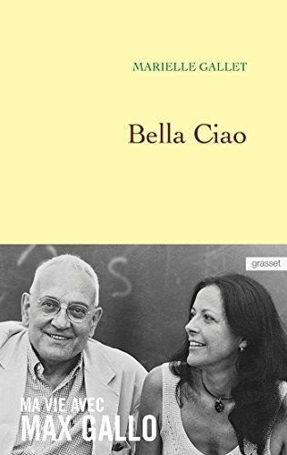 bella-ciao-ma-vie-avec-max-gallo