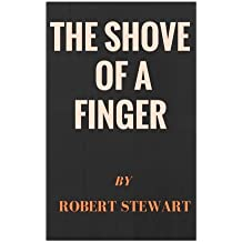 The shove of a finger: Story based on Ruthven and shutz journey experience