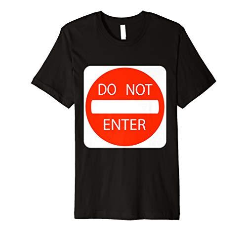 (Do Not Enter Sign einfach Halloween-Kostüm T-Shirt)