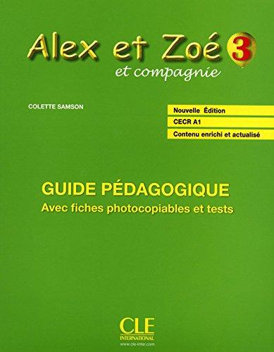 Alex et Zoé - Niveau 3 - Guide pédagogique