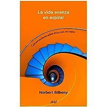 La Vida Avanza En Espiral (Ariel)