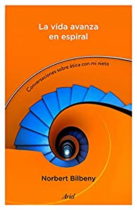 La vida avanza en espiral par Norbert Bilbeny