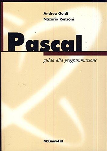 Pascal. Guida alla programmazione