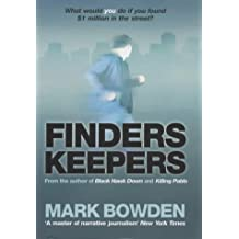 Finders Keepers: The Story of Joey Coyle by Mark Bowden (2002-10-10)
