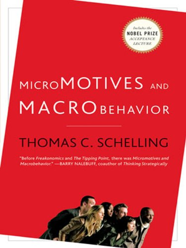 Micromotives and Macrobehavior Fels Lectures on Public