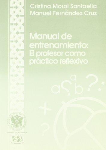 manual-de-en-trenamiento-profesor-como-practico-reflexivo-undad-granada
