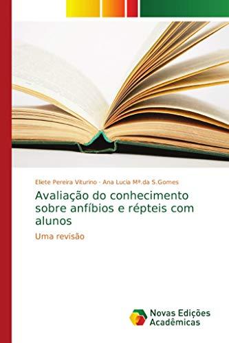 Avalia¿ do conhecimento sobre anf¿os e r¿eis com alunos: Uma revisão Nova Eis