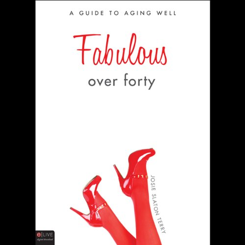Fabulous over Forty  Audiolibri