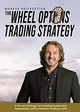 The Wheel Options Trading Strategy (English Edition)