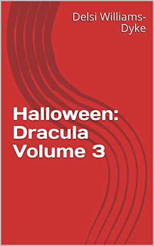 Halloween: Dracula Volume 3 (English Edition) (Song Halloween 3)