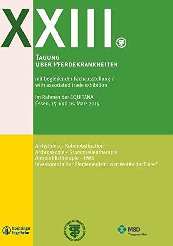 XXIII Tagung über Pferdekrankheiten im Rahmen der Equitana: Tagungsheft