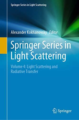 Springer Series in Light Scattering: Volume 4: Light Scattering ...