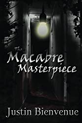 The Macabre Masterpiece: Poems of Horror and Gore (English Edition)
