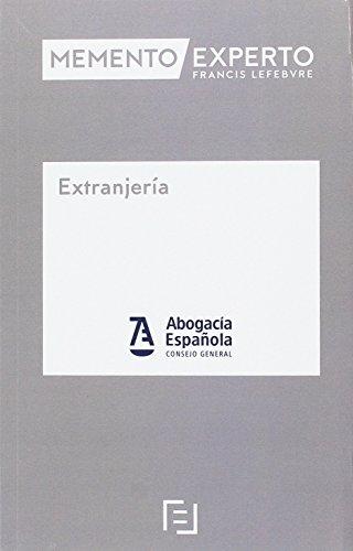 Memento Experto Extranjería por Lefebvre-El Derecho
