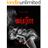 Misfire (The Velux Series Vol. 2)