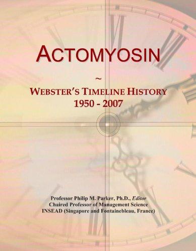 Actomyosin: Webster's Timeline History, 1950-2007