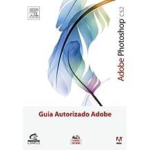 Photoshop CsS2. Guia Autorizado Adobe (+ CD-ROM) (Em Portuguese do Brasil)