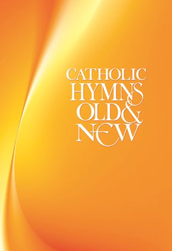 Catholic Hymns Old & New - Melody