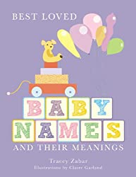 Best Loved Baby Names: and their meanings