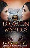 Dragon Mystics (Supernatural Prison 2) by Jaymin Eve