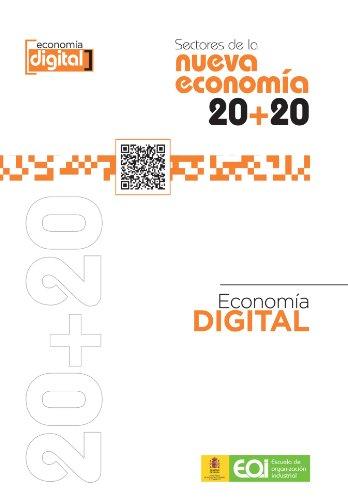 Sectores De La Nueva Economía 20+20. Economía Digital