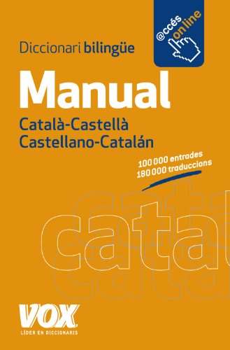 Manual Catala- Castella Castellano-Catalan: Diccionari Bilingue