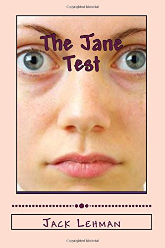 The Jane Test: 21 Unexpected Encounters