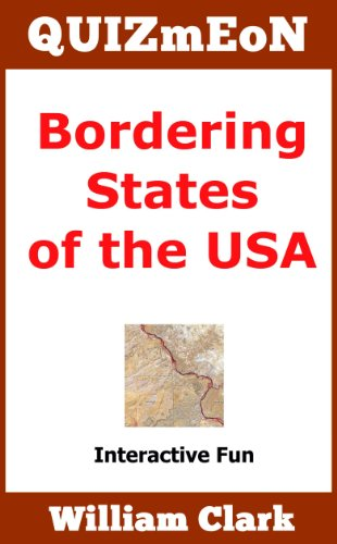 Bordering States of the USA (Quiz Me On Book 11) (English Edition) (Com Spiele Pädagogische)