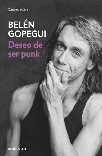 Deseo de ser punk (CONTEMPORANEA) por Belén Gopegui