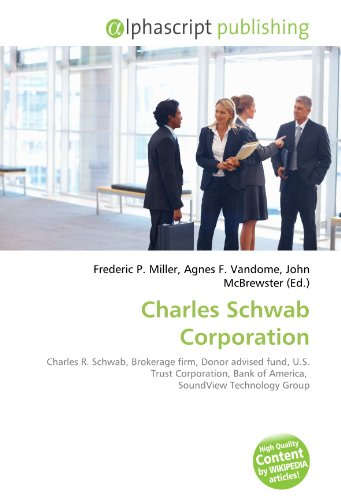 charles-schwab-corporation-charles-r-schwab-brokerage-firm-donor-advised-fund-us-trust-corporation-b
