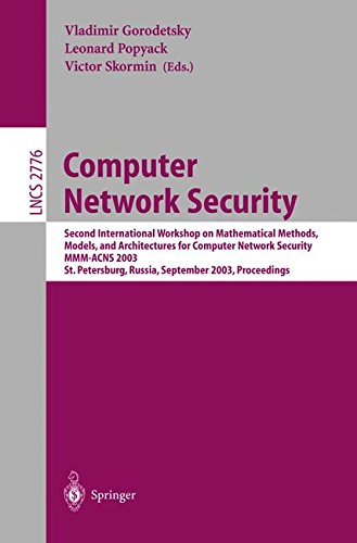 Computer Network Security: Second International Workshop on Mathematical Methods, Models, and Architectures for Computer Network Security, MMM-ACNS ... (Lecture Notes in Computer Science)