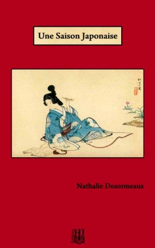Une Saison Japonaise [Pdf/ePub] eBook