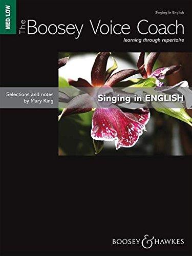 The Boosey Voice Coach: Singing in English. mittlere/tiefe Stimme und Klavier.