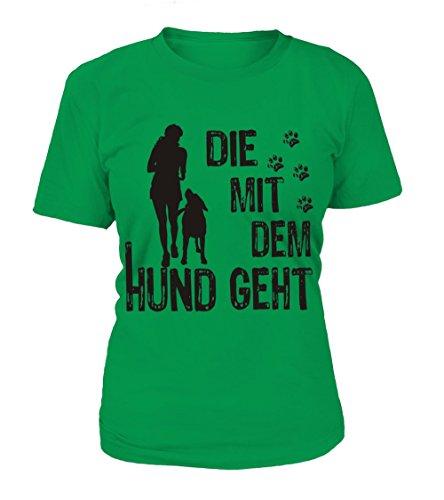 HUNDE Motiv T-Shirt: Die mit dem Hund geht (Frau und Hund 1) - Damen Shirt Größe S bis XXXXL - in versch. Farben Irish Green